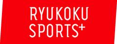 RYUKOKU SPORTS+